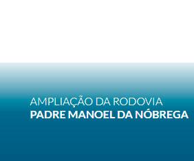Ampliação da Rodovia Padre Manoel da Nóbrega
