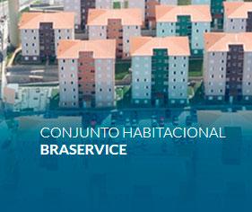 Conjunto Habitacional Braservice