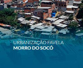 Urbanização Favela  Morro do Socó